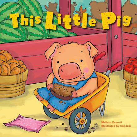 This Little Pig | Melissa Everett