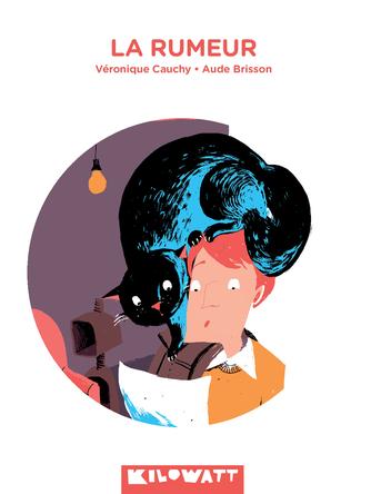 La rumeur | Véronique Cauchy
