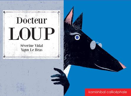 Docteur loup | Yann Lebras