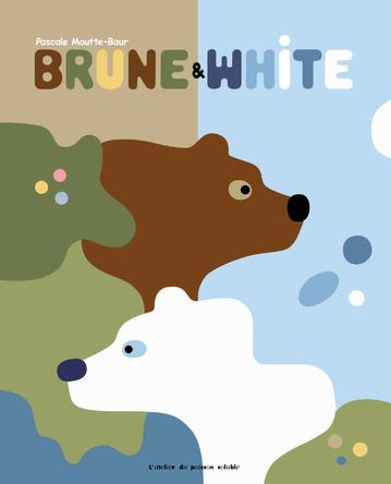 Brun et White | Pascale Moutte-Baur