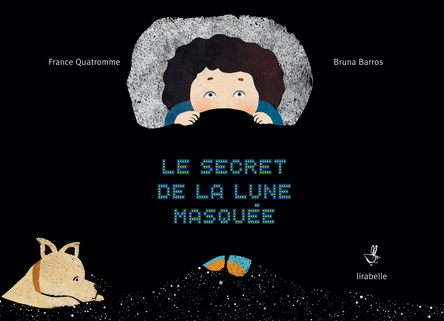 Le secret de la lune masquée | France Quatromme